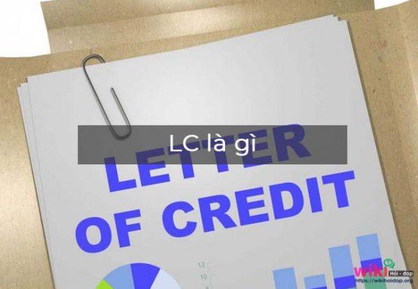 Phương Thức L/C Là Gì? ?Letter of credit?